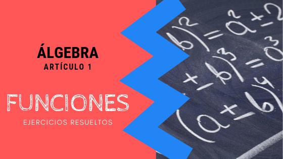 Algebra - Funciones