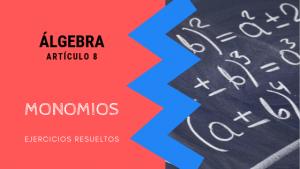 Algebra - Monomios