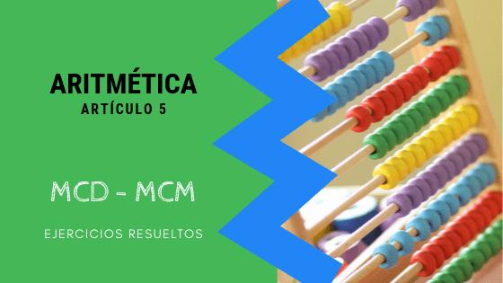Aritmetica - MCD - MCM