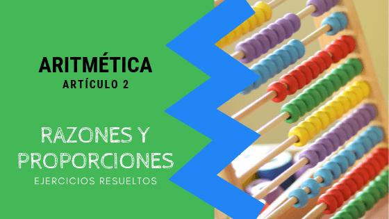 Aritmetica - Razones y proporciones