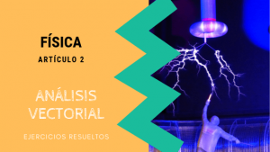Fisica - Analisis Vectorial