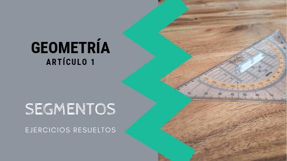Geometria - Segmentos