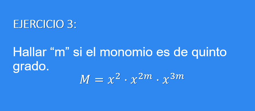 Ejercicio para calcular la variable de un monomio