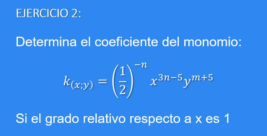 Ejercicio Propuesto para calcular el coeficiente de un monomio