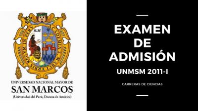 Examen de admision UNMSM 2011-I Ciencias Portada
